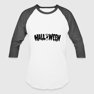 Creepy Spooky Halloween Witch Spooky Creepy - Baseball T-Shirt