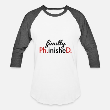 Phd phd - Baseball T-Shirt