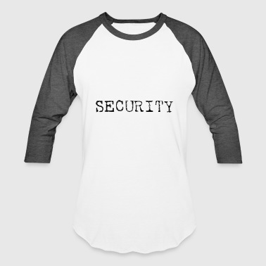 Nts SECURITY nt - Baseball T-Shirt