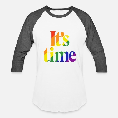 Same-sex Marriage It's Time - For Same Sex Marriage - Baseball T-Shirt