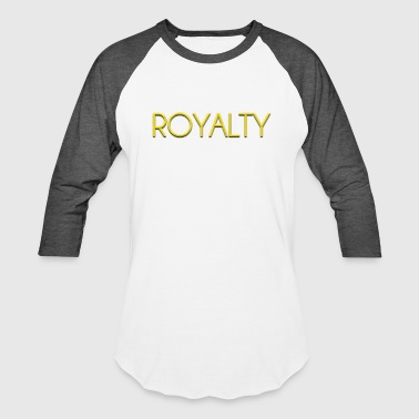 Gold Text Royalty - Gold Text Design - Baseball T-Shirt