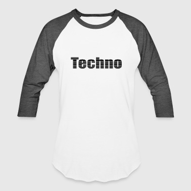 Techno techno - Baseball T-Shirt