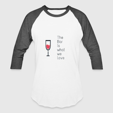 The bar - Baseball T-Shirt