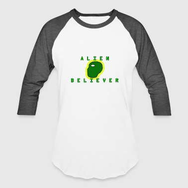 Alien Believe ALIEN BELIEVER - Baseball T-Shirt