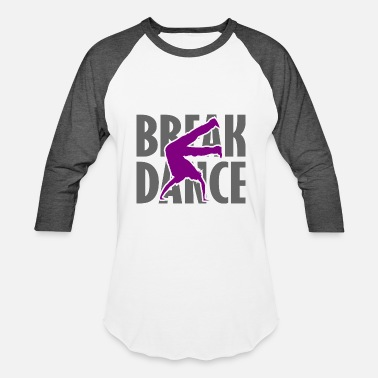 Breakdance Breakdance Breakdancer Breakdancing Streetdance - Baseball T-Shirt