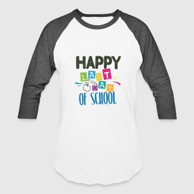 Last Day of School Shirt for Teachers Kindergarten st nd - Baseball T-Shirt