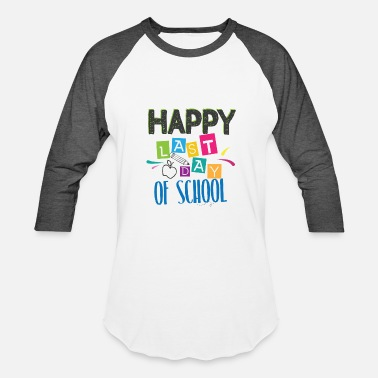 Day Last Day of School Shirt for Teachers Kindergarten st nd - Baseball T-Shirt
