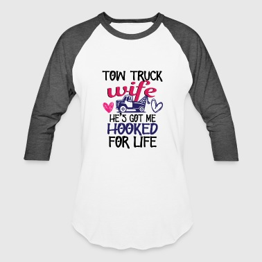 Tow Truck Driver Wife Proud Tow Truck Drivers Wife Towing Truckers Gift - Baseball T-Shirt