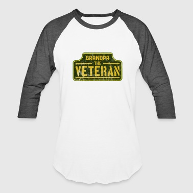 Guns Veterans Day Veterans Day - Grandpa the veteran - Baseball T-Shirt