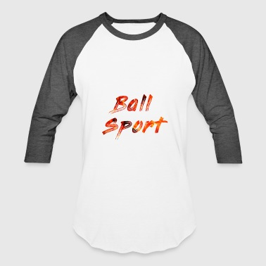Ball Sport - Baseball T-Shirt