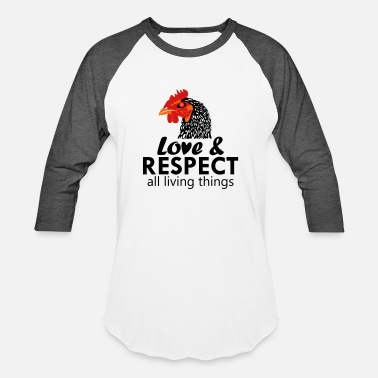 Love All Living Things Love and Respect All Living Things - Black - Unisex Baseball T-Shirt