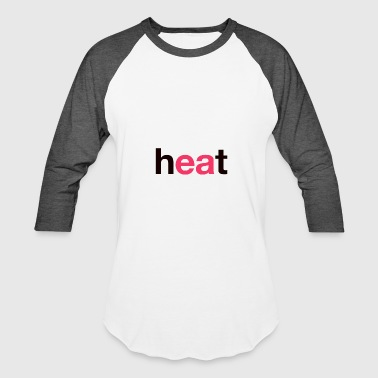 Heat - Baseball T-Shirt