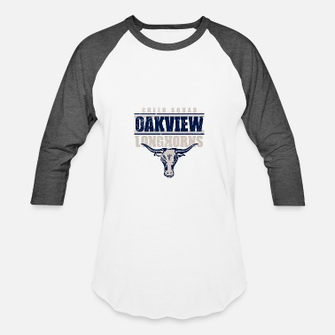 Longhorn Funny Cheer Squad Oakview Longhorns - Baseball T-Shirt