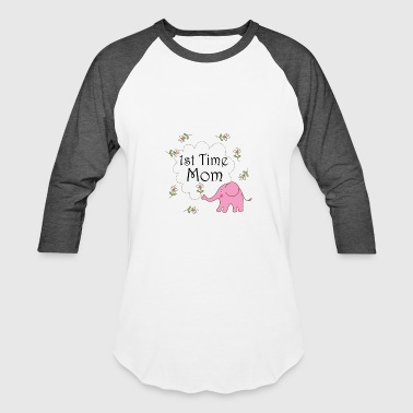1st Time Mom First Time Mom - Gift Ideas for Mothers - Baseball T-Shirt