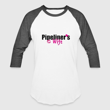 Pipeliner's Wife Lips - Baseball T-Shirt