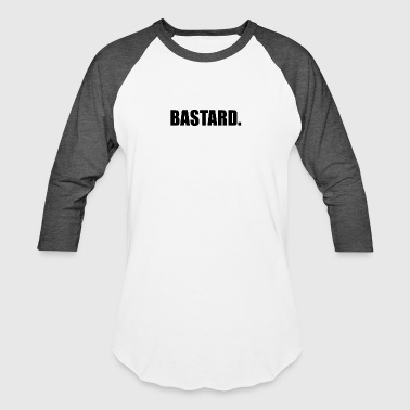 Bastard Girls BASTARD - Baseball T-Shirt