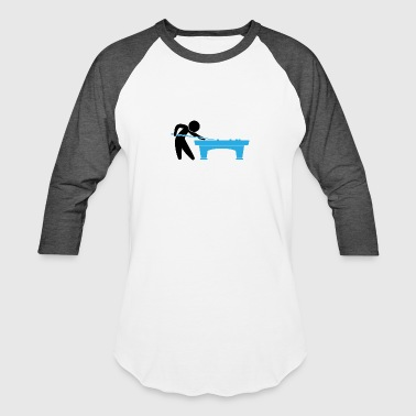 A Pool Player Is On The Pool Table - Baseball T-Shirt