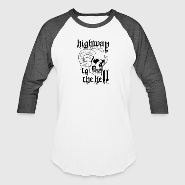 highway to the hell - Baseball T-Shirt