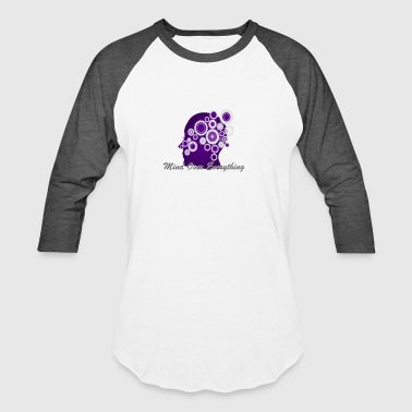 Mind Over Everything-Purple - Baseball T-Shirt