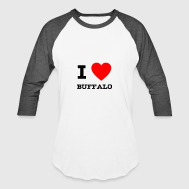 I Love Buffalo i love Buffalo - Baseball T-Shirt