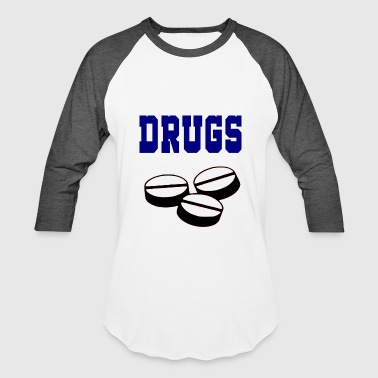 Drugs drugs - Baseball T-Shirt