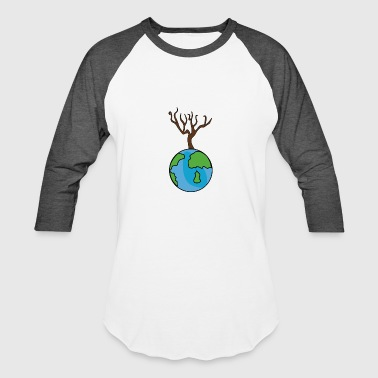 There is no Planet B Quote Earth Day 2018 T-Shirt - Baseball T-Shirt