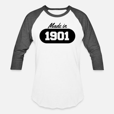 1901 Made in 1901 - Unisex Baseball T-Shirt