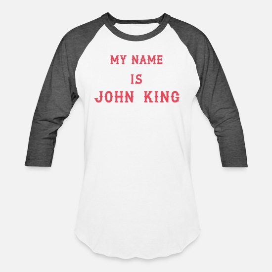 King T-Shirts - My name is John King - Unisex Baseball T-Shirt white/charcoal
