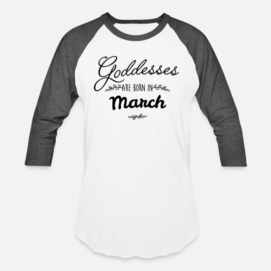 March T-Shirts - March goddesses - Unisex Baseball T-Shirt white/charcoal