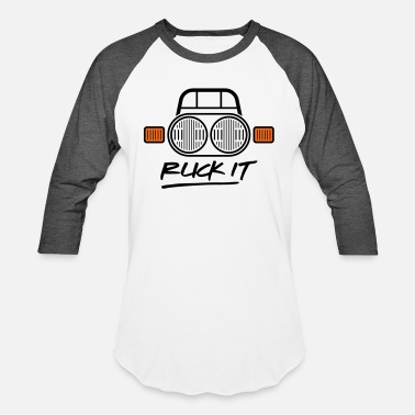 Ruck Ruck It - Unisex Baseball T-Shirt