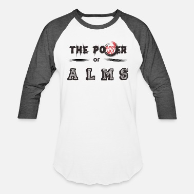 Alm The Power of ALMS - Baseball T-Shirt