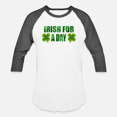 Cloverleaves Irish for a day green - cloverleaves - Unisex Baseball T-Shirt