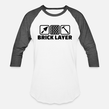 Brick Brick layer - Unisex Baseball T-Shirt