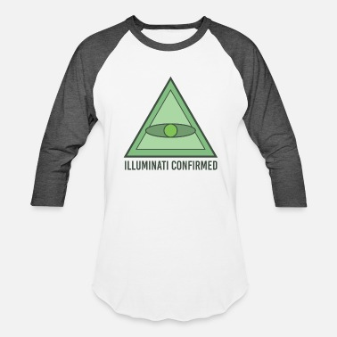 Confirmation Illuminati Confirmed - Baseball T-Shirt