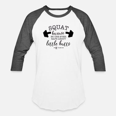 Training Squat Because - DK - FITx - Baseball T-Shirt