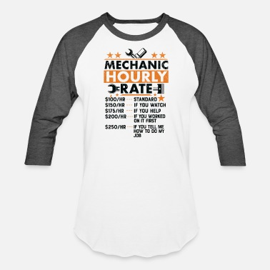 3c508a46de Car Guys Auto Mechanic Hourly Rate Funny Gift - Unisex Baseball T-Shirt