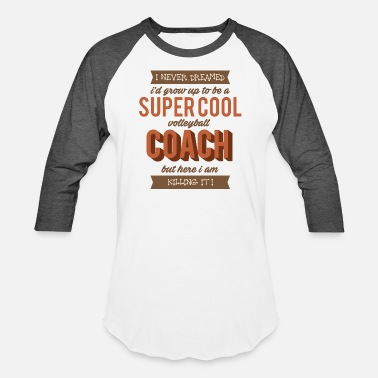 Volleyball Funny Coach - Super Cool Volleyball - Killing It - Baseball T-Shirt