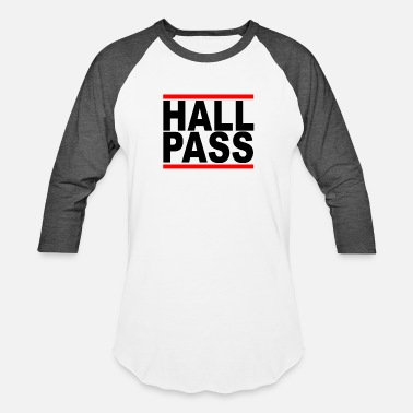 Pass hall_pass - Unisex Baseball T-Shirt