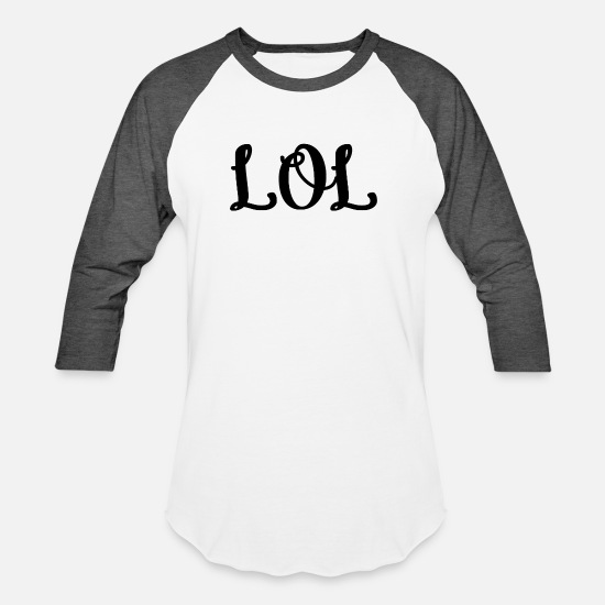 Lol T-Shirts - LOL - Unisex Baseball T-Shirt white/charcoal