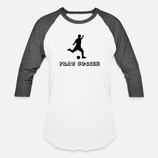 Soccer T-Shirts - play soccer - Unisex Baseball T-Shirt white/charcoal