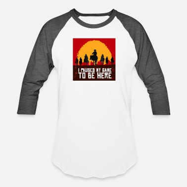 Game I Paused My Game to Be Here - Unisex Baseball T-Shirt