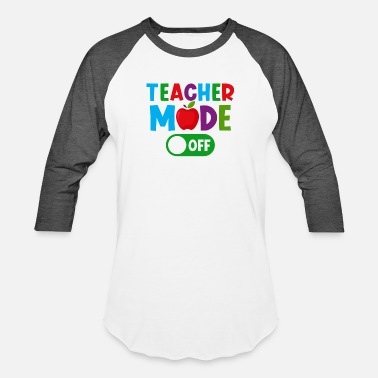 Mode Teacher Mode Off - Unisex Baseball T-Shirt