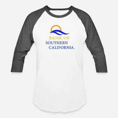 Southern California Bank Of Southern california shirt - Unisex Baseball T-Shirt