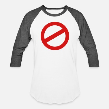 Prohibited prohibition sign - Unisex Baseball T-Shirt