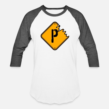 Letter P P warning danger sign scratch old road sign cautio - Unisex Baseball T-Shirt