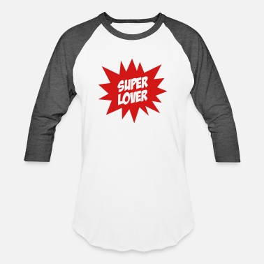 Romantic Joke Darling Super Lover - Unisex Baseball T-Shirt
