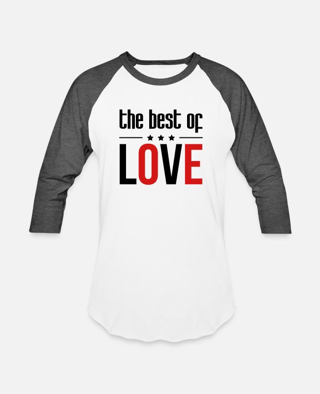 Romantic Joke Darling T-Shirts - The best of Love - Unisex Baseball T-Shirt white/charcoal
