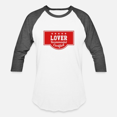 Romantic Joke Darling Lover - Recommended - Certified - Unisex Baseball T-Shirt