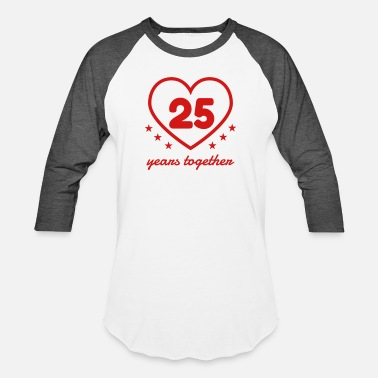 Silver Wedding Anniversary Marriage Mariage Wedding Anniversary 25 Silver - Unisex Baseball T-Shirt