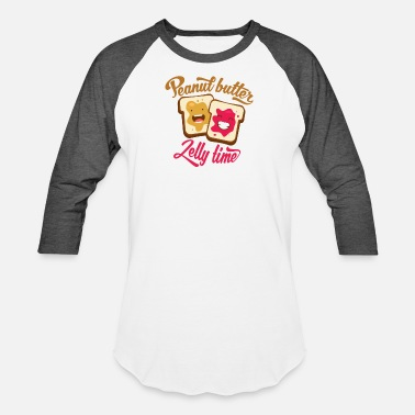 Peanut Butter Jelly Time Peanut Butter Jelly Time - Baseball T-Shirt